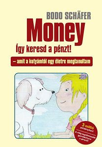 Money - így keresd a pénzt! - Bodo Schäfer pdf epub