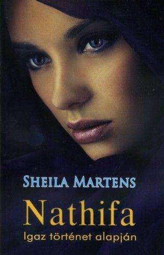 Nathifa - igaz történet alapján - Shelia Martens |