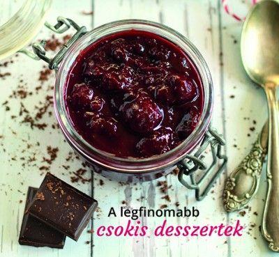 A legfinomabb csokis desszertek