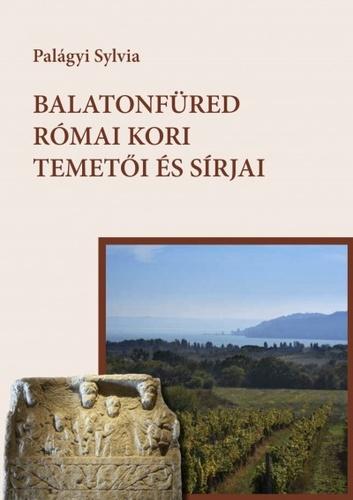 Balatonfüred római kori temetői és sírjai