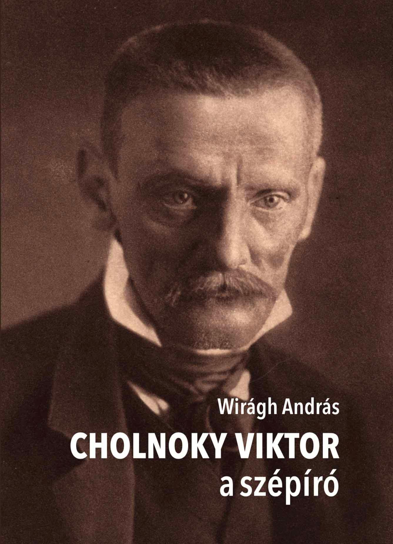 Cholnoky Viktor a szépíró - Wirágh András pdf epub