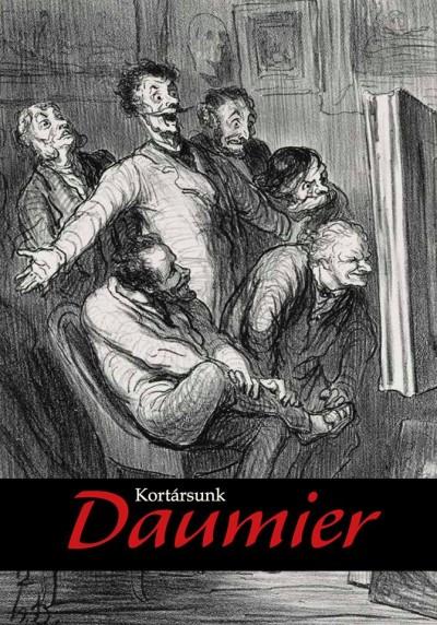 Kortársunk Daumier - Grafikák a Szépművészeti Múzeum gyűjteményéből és kortárs művészek alkotásai