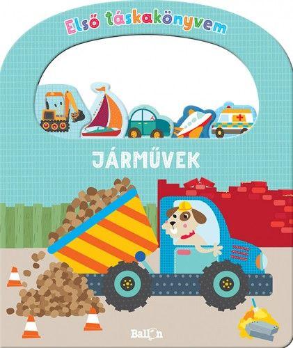 Első táskakönyvem - Járművek - Gergály Anikó pdf epub