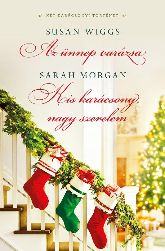 Az ünnep varázsa/Kis karácsony, nagy szerelem
