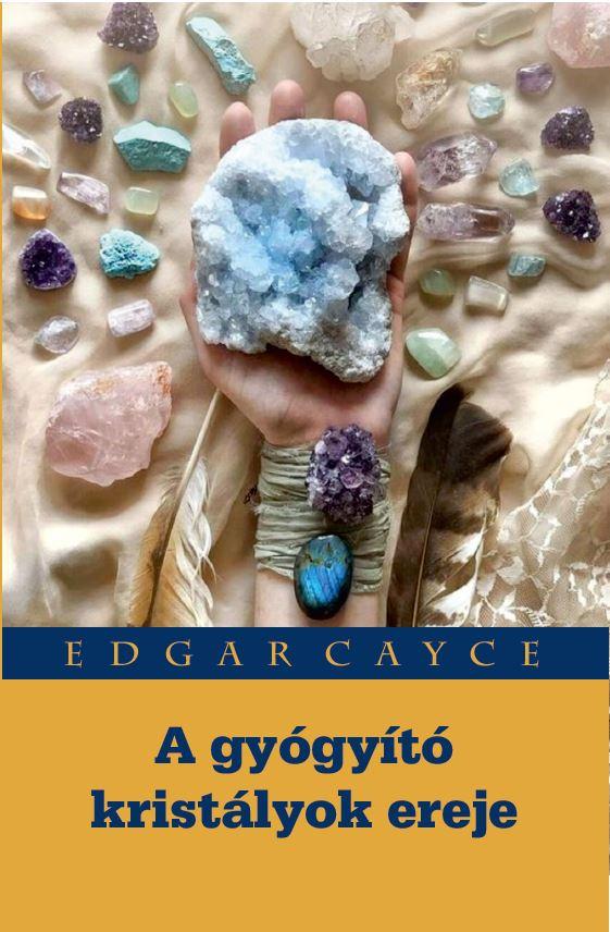 A gyógyító kristályok ereje