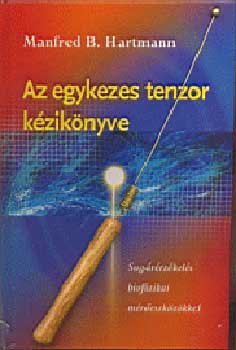 Az egykezes tenzor kézikönyve