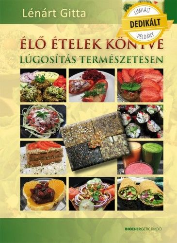 Élő ételek könyve - DEDIKÁLT