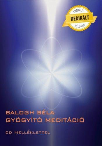 Gyógyító meditáció (CD melléklettel) - DEDIKÁLT