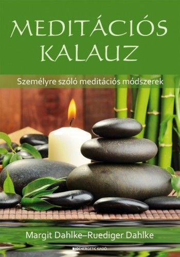 Meditációs kalauz - Ruediger Dahlke pdf epub