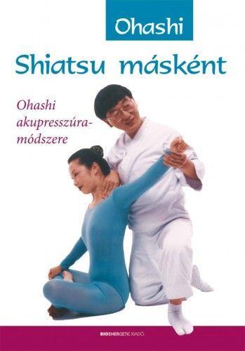 Shiatsu másként - Ohashi akupresszúra-módszere