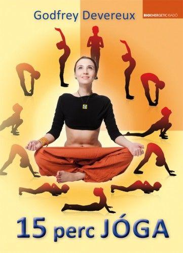 15 perc jóga - Jóga a rohanó világban