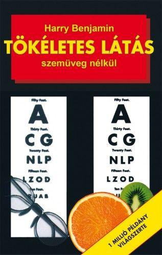 Tökéletes látás szemüveg nélkül - Harry Benjamin pdf epub