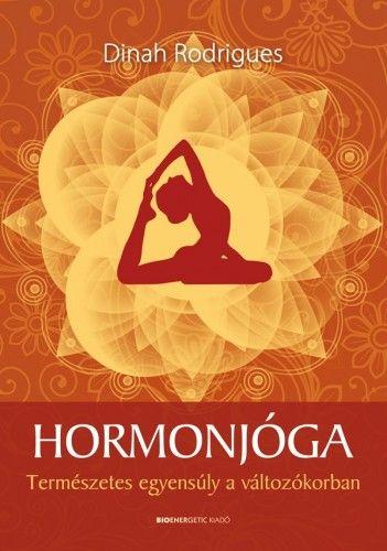 Hormonjóga - Természetes egyensúly a változókorban