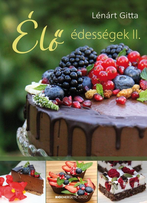 Élő édességek II. - ELŐRENDELHETŐ
