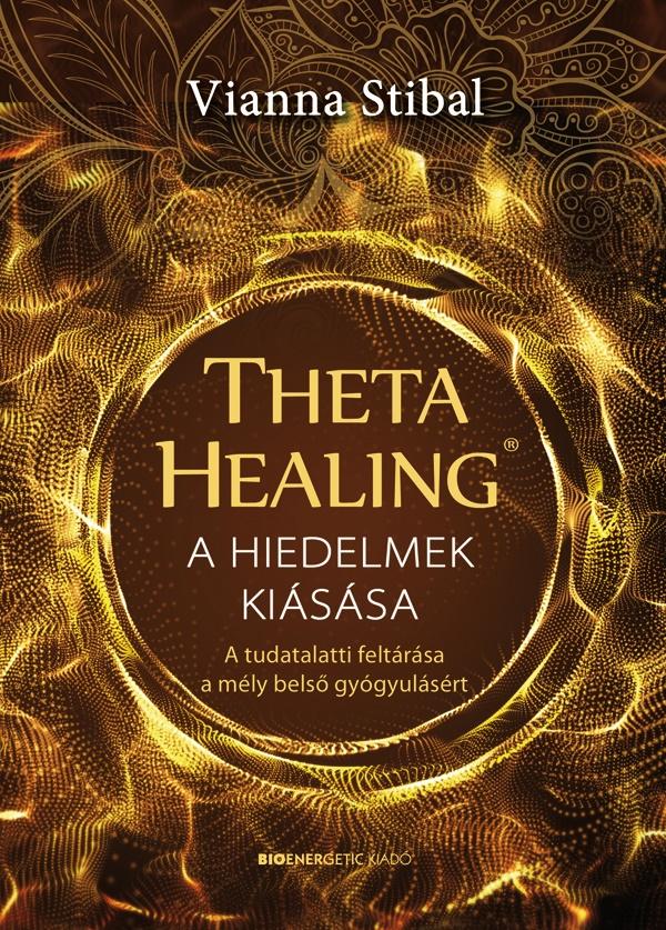 ThetaHealing® - A hiedelmek kiásása