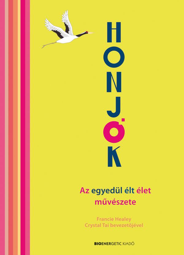 HONJOK - Az egyedül élt élet művészete