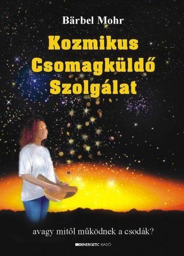 Kozmikus Csomagküldő Szolgálat - Avagy mitől működnek a csodák?