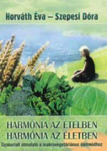 Harmónia az ételben - Harmónia az életben