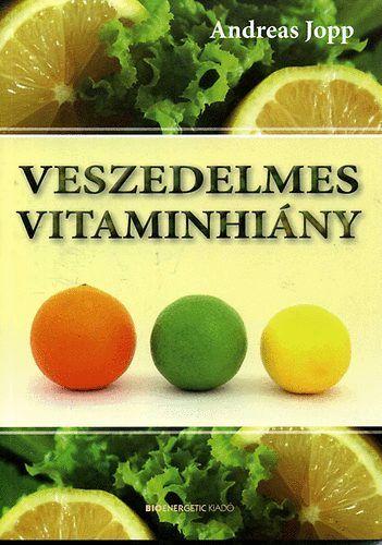 Veszedelmes vitaminhiány