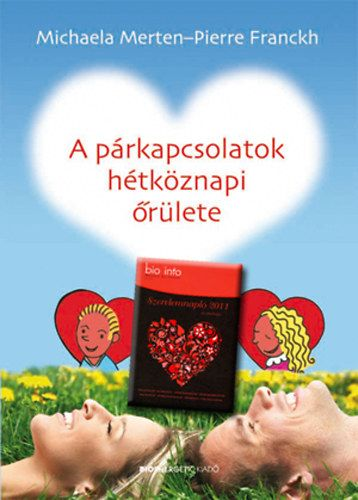 A párkapcsolatok hétköznapi őrülete + Szerelemnapló 2011 - Szerelem csomag 3.