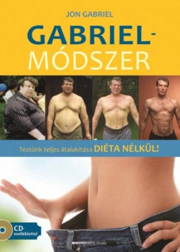 Gabriel-módszer (CD-melléklettel) - Jon Gabriel pdf epub