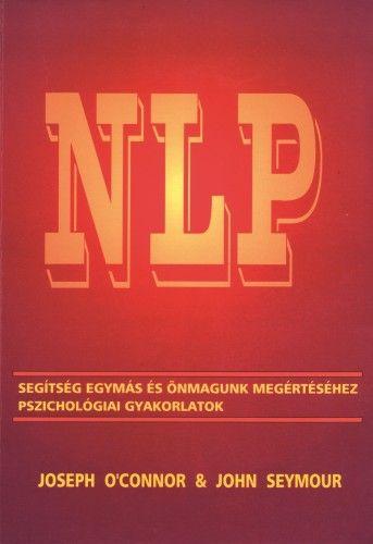 NLP - Segítség egymás és önmagunk megértéséhez