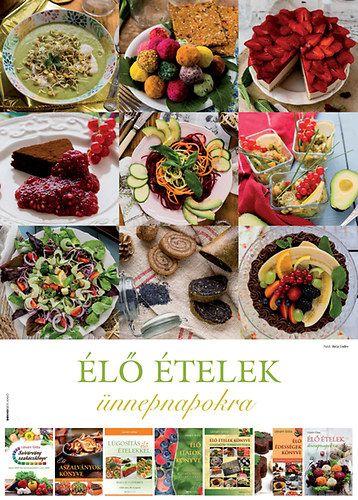 Élő ételek ünnepnapokra - öröknaptár