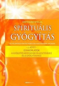 Spirituális gyógyítás - 2. kötet