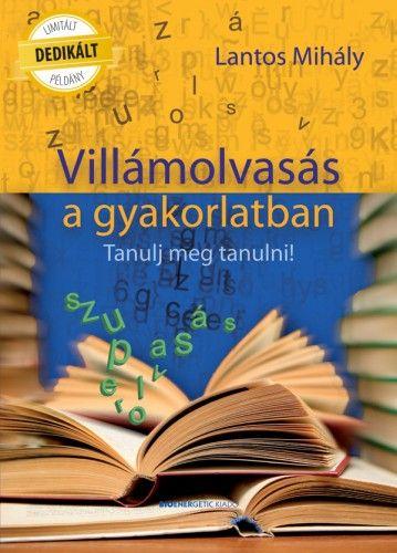 Villámolvasás a gyakorlatban - DEDIKÁLT