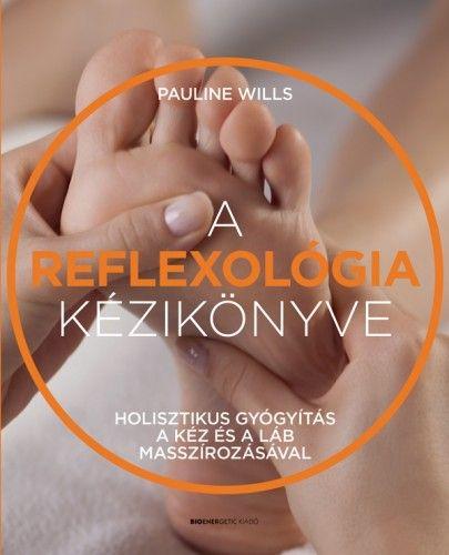 A reflexológia kézikönyve