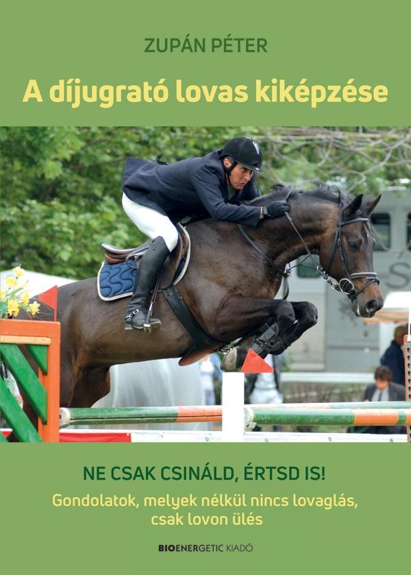 A díjugrató lovas kiképzése