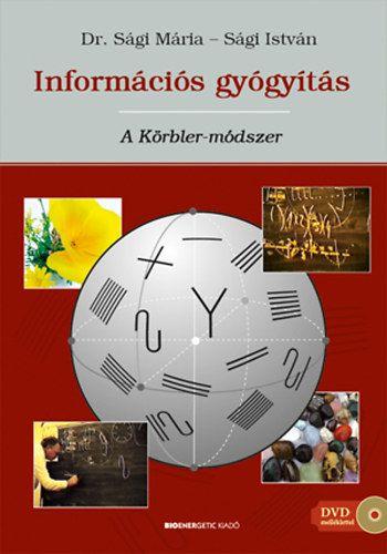 Információs gyógyítás - A Körbler-módszer