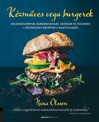 Kézműves vega burgerek - Nina Olsson pdf epub