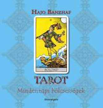 Tarot - Mindennapi bölcsességek