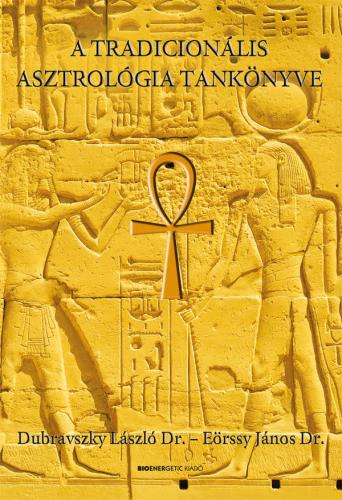 A tradicionális asztrológia tankönyve