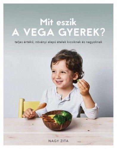 Mit eszik a vega gyerek?