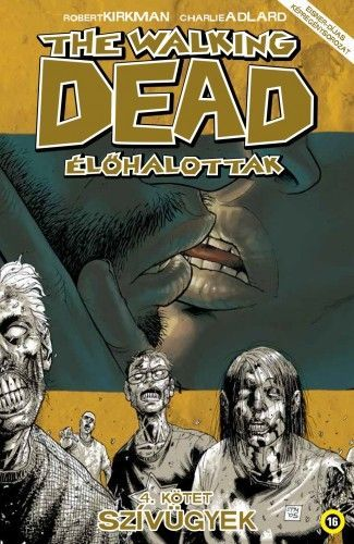 The Walking Dead - Élőhalottak 4. - Robert Kirkman pdf epub