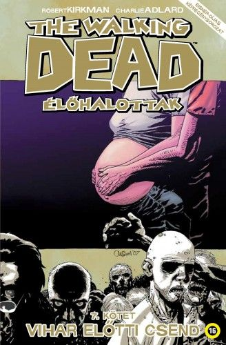 Robert Kirkman - The Walking Dead - Élőhalottak 7.