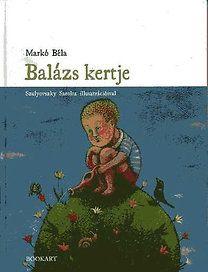 Balázs kertje - Markó Béla |