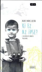 Ki ez az Ipse? - Hajdú Farkas-Zoltán pdf epub