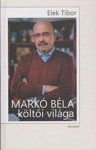 Markó Béla költői világa