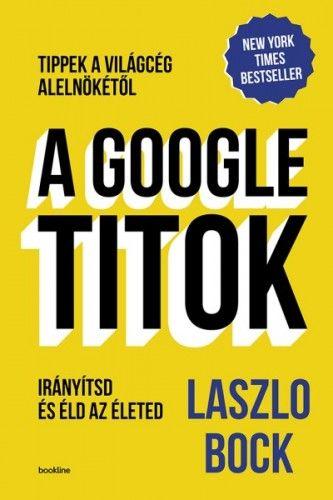 A Google titok - Laszlo Bock pdf epub