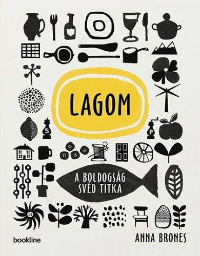 Lagom - A boldogság svéd titka