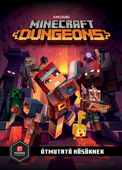 Minecraft Dungeons: Útmutató hősöknek