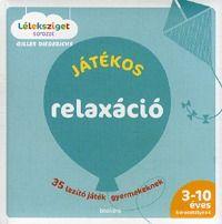 Játékos relaxáció - Gilles Diederichs pdf epub