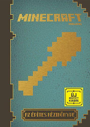 Minecraft - Az építés kézikönyve (új bővitett kiadás)