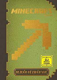 Minecraft: Kezdők kézikönyve Új, bővített kiadás