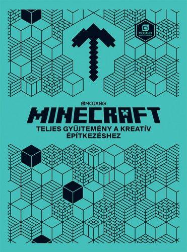 Minecraft - Teljes gyűjtemény a kreatív építkezéshez