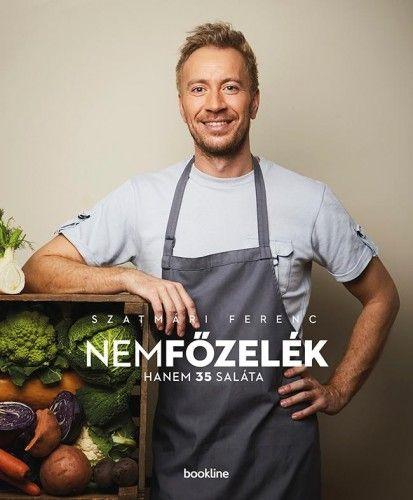 nemfőzelék - hanem 35 saláta - Szatmári Ferenc |