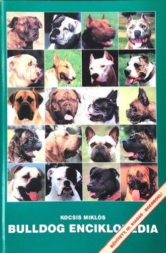 Bulldog enciklopédia - Bővített, III. kiadás - Kocsis Miklós |